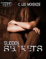 Sudden Secrets by C. Lee McKenzie
