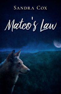 Mateo's Law by Sandra Cox