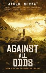 Against All Odds by Jacqui Murray