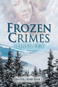 Frozen Crimes by Chrys Fey