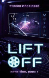 Liftoff by Tyrean Martinson