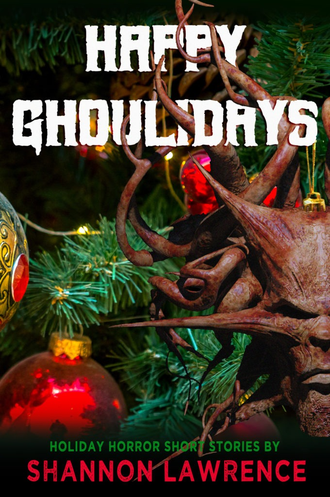 Happy Ghouliday by Shannon Lawrence